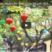[Video] Người Hội An đưa đèn lồng Việt ra thế giới
