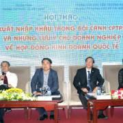 CPTPP: Doanh nghiệp cần thận trọng với Hợp đồng kinh doanh quốc tế