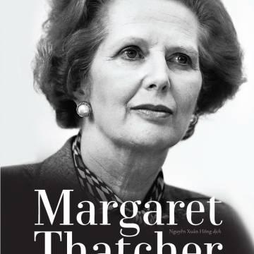 Đọc sách: Margaret Thatcher – quyền lực Bà đầm thép