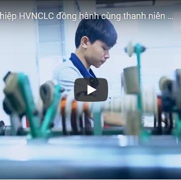 [Video]: Doanh nghiệp HVNCLC đồng hành cùng thanh niên khởi nghiệp