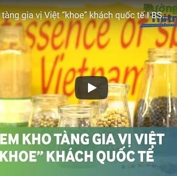 [Video] Lần đầu tiên gia vị Việt đi tham dự hội chợ quốc tế