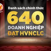 Danh sách chính thức 640 DN được NTD bình chọn HVNCLC 2018