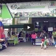 [Video] Có một phiên chợ mang tên Phiên chợ Xanh Tử Tế