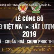 [Trailer] Lễ công bố HVNCLC 2019: Số hóa – Chuẩn hóa – Chinh phục thị trường