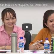 [Video] Lớp đào tạo nhận thức và đánh giá nội bộ HACCP CODEX