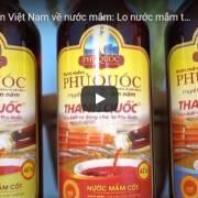 [Video] Chuyên gia nói về những bất hợp lý của Tiêu chuẩn Việt Nam về nước mắm