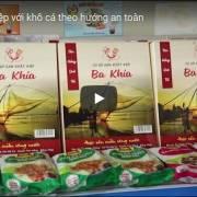 [Video] Khởi nghiệp với khô cá an toàn