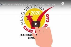 [Video] Cuộc khảo sát hàng Việt Nam chất lượng cao năm 2020