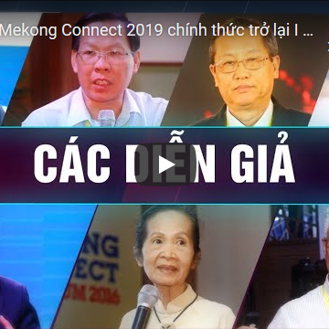 [Video] Mekong Connect 2019: 'Liên kết chuỗi giá trị đồng bằng, tăng cường hội nhập thị trường'
